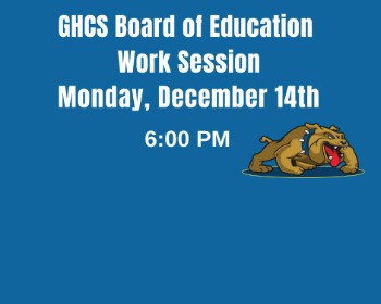 GHBOE - Upcoming Work Session