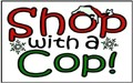 It's Shop with a Cop Time