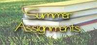 Summer Assignmments