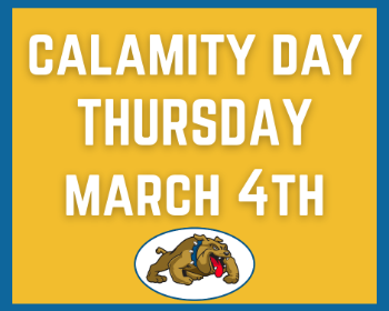Calamity Day - Thursday, March 4th