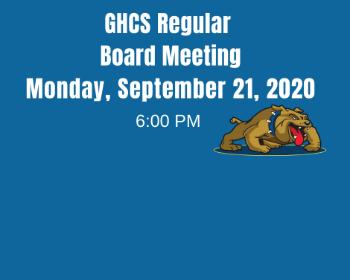 GHCS Regular Board Meeting