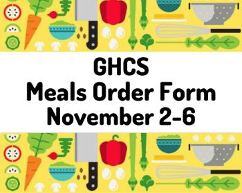 GHCS Meals Order Form for Nov. 2-6