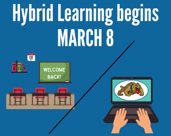 HYBRID LEARNING BEGINS MARCH 8TH!