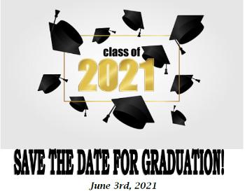 2021 SENIORS - Graduation News!