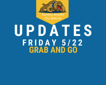Grab and Go Updates 5/20/2020