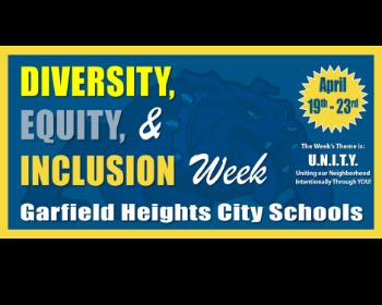 Garfield Heights City Schools Celebrate Diversity Week - April 19th through April 23rd