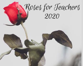 Roses for Teachers - 2020